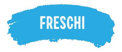 freschi